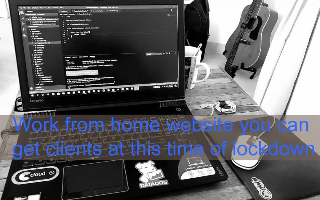 Work from home website you can get clients at this time of lockdown